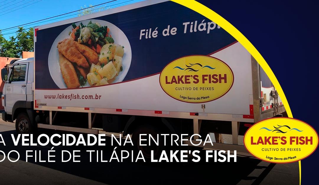 Como a velocidade na entrega do filé de Tilápia Lake's Fish influencia na qualidade do produto?